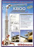 Cinomatic K800, 2007, Isetõusvad kraanad