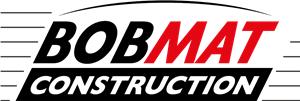 BOBMAT CONSTRUCTION