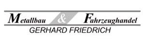 Metallbau & Fahrzeughandel Gerhard Friedrich